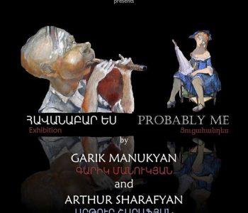 Гарик Манукян и Артур Шарафян в Gala Art Gallery